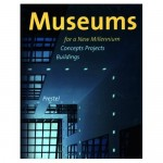 museums-for-a-new-millennium-concepts-projects-buildings
